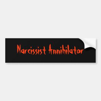 Narcissist Annihilator Bumper Sticker