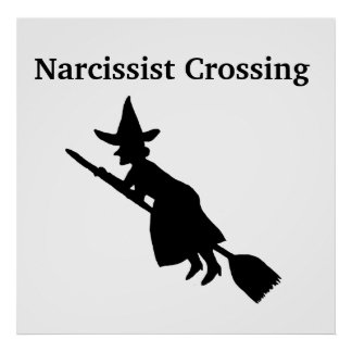 Narcissist Crossing Witch Poster