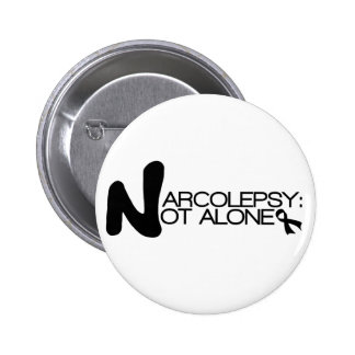 NARCOLEPSY: NO botón de ALONE™ Pin