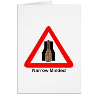 Narrow Minded Card