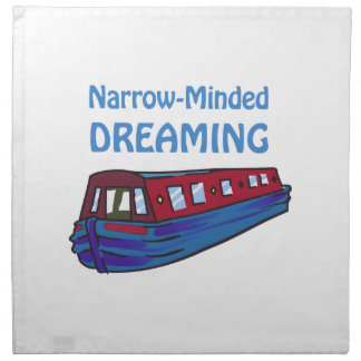 NARROW MINDED DREAMING NAPKINS