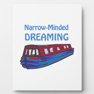 NARROW MINDED DREAMING PLAQUES