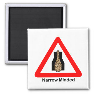 Narrow Minded 2 Inch Square Magnet