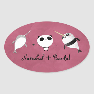 Narwhal plus Panda! Oval Sticker