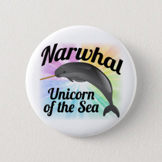 Narwhal Unicorn of the Sea, Cute Rainbow Pinback Button