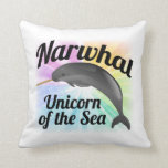 Narwhal Unicorn of the Sea, Cute Rainbow Throw Pillow
