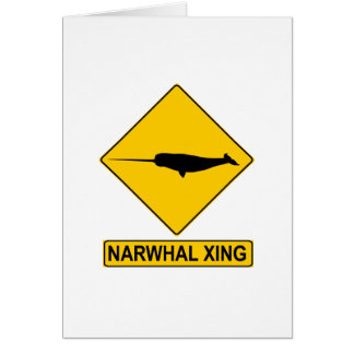 Narwhal X-ing Sign Greeting Card