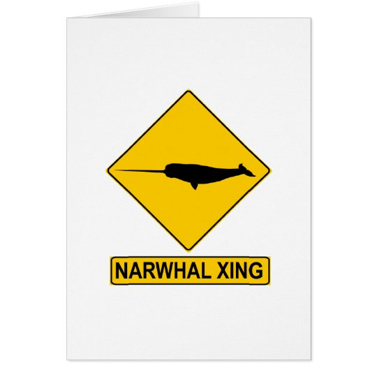 Narwhal X-ing Sign Card
