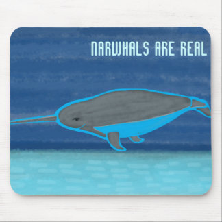Narwhals are Real Mousepad