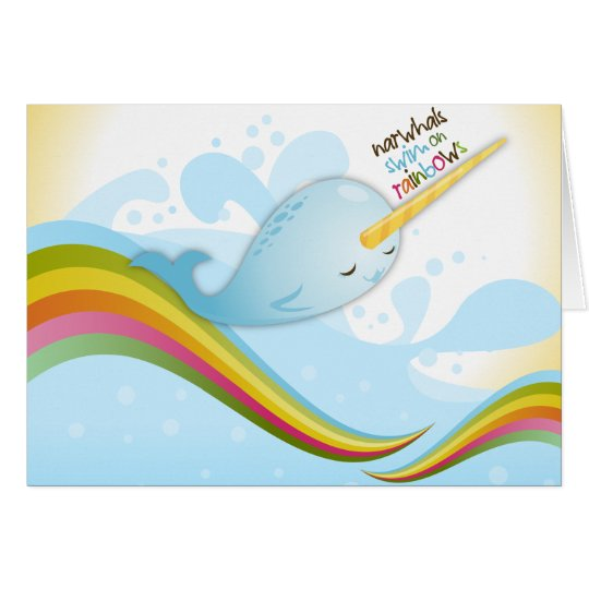 Narwhals Swim on Rainbows Card