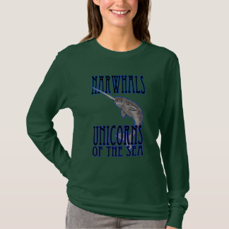 narwhals unicorns of the sea T-Shirt