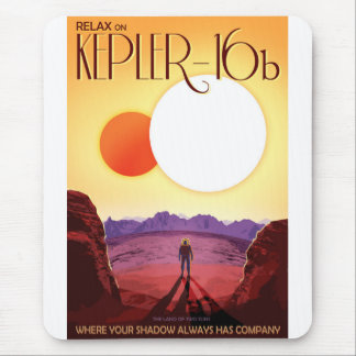 NASA Future Travel Poster - Relax on Kepler 16b Mouse Pad