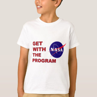 NASA Get With The Program T-Shirt