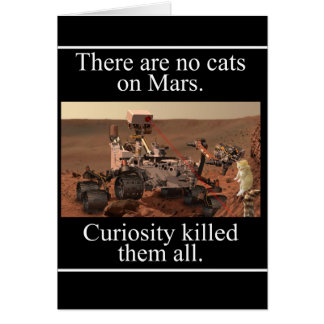 NASA's Curiosity Rover & No Cats On Mars Card