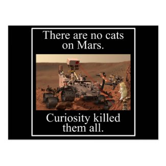 NASA's Curiosity Rover & No Cats On Mars Postcard