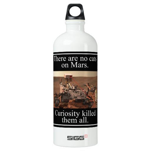 NASA's Curiosity Rover & No Cats On Mars SIGG Traveler 1.0L Water Bottle