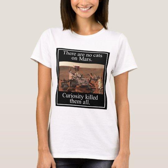 NASA's Curiosity Rover & No Cats On Mars T-Shirt
