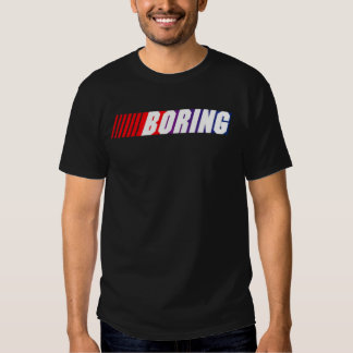 NASCAR-Boring Tshirts