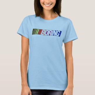 NASCAR is BORING! T-Shirt