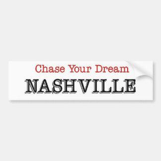 Nashville Chase Your Dream Car Bumper Sticker