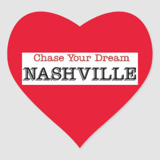 Nashville Chase Your Dream Heart Sticker