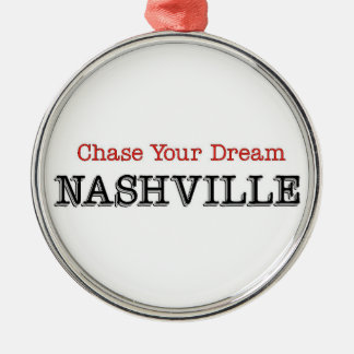 Nashville Chase Your Dream Round Metal Christmas Ornament