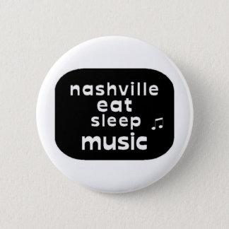Nashville Eat Sleep Music Button