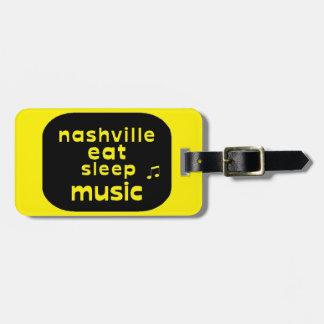 Nashville Eat Sleep Music Luggage Tag