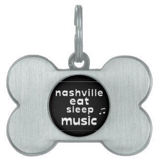 Nashville Eat Sleep Music Pet Name Tag