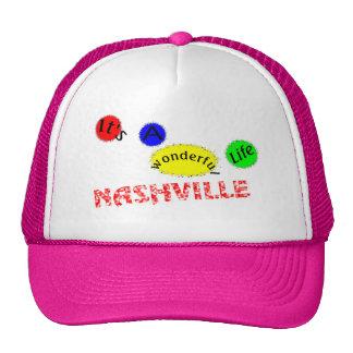 Nashville It's a wonderful life Trucker Hat