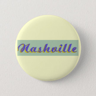 Nashville Script Pinback Button