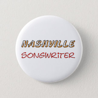 Nashville Songwriter Pinback Button