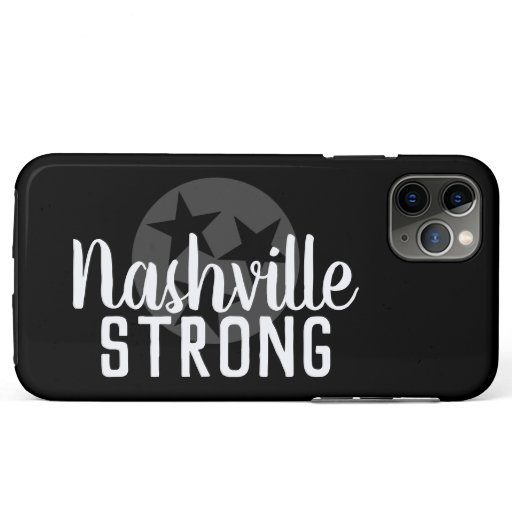 NASHVILLE STRONG | iPhone 11 PRO MAX CASE