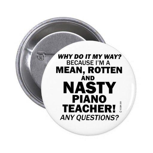 Nasty Piano Teacher Pin