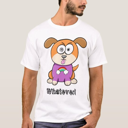 "Nasty ""Whatever!"" Puppy Dog T-Shirt"