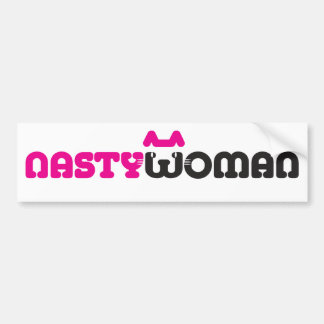 Nasty Woman Bumper Sticker (Pussycat)