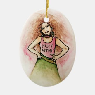 nasty woman ceramic ornament