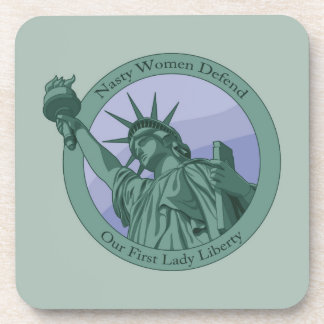 Nasty Woman First Lady Statue Of Liberty Beverage Coaster