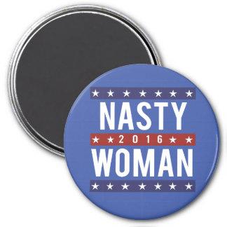 Nasty Woman for President 2016 -- Presidential Ele Magnet