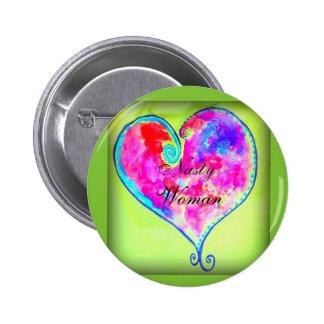 nasty woman heart pinback button