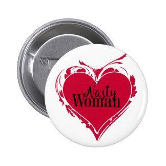 NASTY WOMAN red art HEART Button
