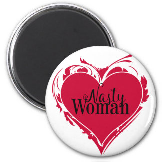 NASTY WOMAN red art HEART Magnet