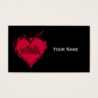 NASTY WOMAN red art HEART + your text Business Card