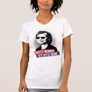 NASTY WOMEN GET S--- DONE T-Shirt