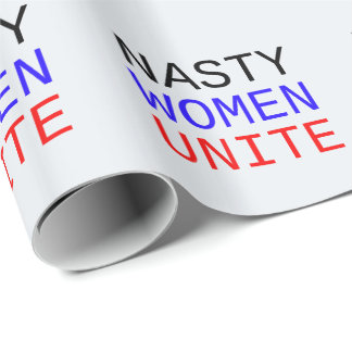 Nasty Women Unite Wrapping Paper