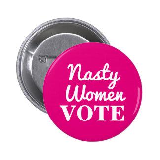 Nasty Women Vote: 2016 Button
