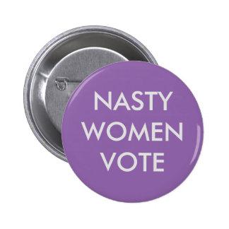 Nasty Women Vote Button