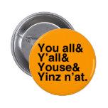 N'at de Yinz Pin