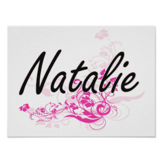 Natalie Artistic Name Design with Flowers Poster