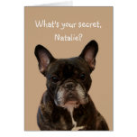 Natalie French Bulldog Shakespeare Happy Birthday Greeting Card